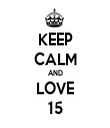 KEEP CALM AND LOVE 15 - Personalised Tea Towel: Premium
