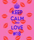 KEEP CALM AND LOVE #18 - Personalised Tea Towel: Premium