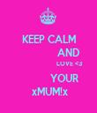 KEEP CALM                AND                        LOVE <3             YOUR  xMUM!x - Personalised Tea Towel: Premium