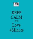 KEEP CALM AND Love 4Minute - Personalised Tea Towel: Premium