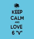 "KEEP CALM AND LOVE  6 ""V"" - Personalised Tea Towel: Premium"