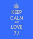 KEEP CALM AND LOVE 7J - Personalised Tea Towel: Premium