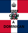KEEP CALM AND LOVE A  DOMINICAN - Personalised Tea Towel: Premium