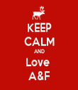 KEEP CALM AND Love  A&F - Personalised Tea Towel: Premium
