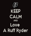 KEEP CALM AND Love  A Ruff Ryder - Personalised Tea Towel: Premium