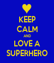 KEEP CALM AND LOVE A SUPERHERO - Personalised Tea Towel: Premium