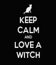 KEEP CALM AND LOVE A WITCH - Personalised Tea Towel: Premium