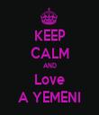 KEEP CALM AND Love A YEMENI - Personalised Tea Towel: Premium