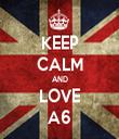 KEEP CALM AND LOVE A6 - Personalised Tea Towel: Premium