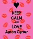 KEEP CALM AND LOVE Aaron Carter - Personalised Tea Towel: Premium
