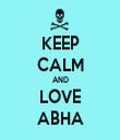KEEP CALM AND LOVE ABHA - Personalised Tea Towel: Premium