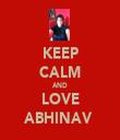 KEEP CALM AND LOVE ABHINAV  - Personalised Tea Towel: Premium