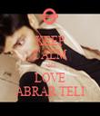 KEEP CALM AND LOVE ABRAR TELI - Personalised Tea Towel: Premium