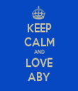 KEEP CALM AND LOVE ABY - Personalised Tea Towel: Premium