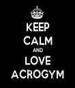 KEEP CALM AND LOVE ACROGYM - Personalised Tea Towel: Premium