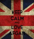 KEEP CALM AND LOVE AFGAN - Personalised Tea Towel: Premium