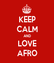 KEEP CALM AND LOVE AFRO - Personalised Tea Towel: Premium