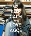KEEP CALM AND LOVE AGOS - Personalised Tea Towel: Premium