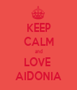 KEEP CALM and LOVE  AIDONIA - Personalised Tea Towel: Premium