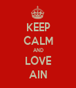 KEEP CALM AND LOVE AIN - Personalised Tea Towel: Premium