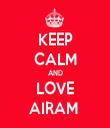 KEEP CALM AND LOVE AIRAM  - Personalised Tea Towel: Premium