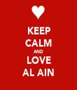 KEEP CALM AND LOVE AL AIN - Personalised Tea Towel: Premium