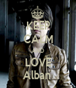 KEEP CALM AND LOVE Alban  - Personalised Tea Towel: Premium