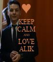 KEEP CALM AND LOVE ALIK - Personalised Tea Towel: Premium