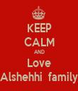 KEEP CALM AND Love Alshehhi  family - Personalised Tea Towel: Premium