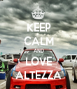 KEEP CALM AND LOVE ALTEZZA - Personalised Tea Towel: Premium