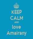 KEEP CALM AND love Amairany - Personalised Tea Towel: Premium