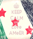 KEEP CALM AND Love AMeER - Personalised Tea Towel: Premium