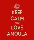 KEEP CALM AND LOVE AMOULA - Personalised Tea Towel: Premium