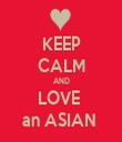 KEEP CALM AND LOVE  an ASIAN  - Personalised Tea Towel: Premium