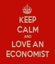 KEEP CALM AND LOVE AN ECONOMIST - Personalised Tea Towel: Premium