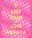 KEEP CALM AND LOVE ANAAYA - Personalised Tea Towel: Premium