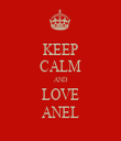 KEEP CALM AND LOVE ANEL - Personalised Tea Towel: Premium