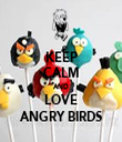 KEEP CALM AND LOVE ANGRY BIRDS - Personalised Tea Towel: Premium