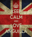 KEEP CALM AND LOVE ANGUILLA - Personalised Tea Towel: Premium