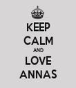 KEEP CALM AND LOVE ANNAS - Personalised Tea Towel: Premium