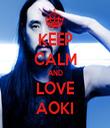 KEEP CALM AND LOVE AOKI - Personalised Tea Towel: Premium