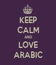 KEEP CALM AND LOVE ARABIC - Personalised Tea Towel: Premium
