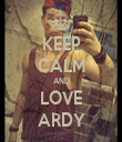 KEEP CALM AND LOVE ARDY - Personalised Tea Towel: Premium