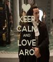 KEEP CALM AND LOVE ARO - Personalised Tea Towel: Premium