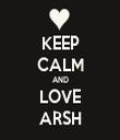 KEEP CALM AND LOVE ARSH - Personalised Tea Towel: Premium