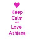 Keep Calm And Love  Ashiana - Personalised Tea Towel: Premium