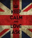 KEEP CALM AND LOVE ASK - Personalised Tea Towel: Premium