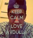 KEEP CALM AND LOVE AVDULLA - Personalised Tea Towel: Premium