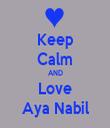 Keep Calm AND Love Aya Nabil - Personalised Tea Towel: Premium