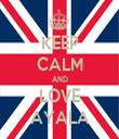 KEEP CALM AND LOVE AYALA - Personalised Tea Towel: Premium